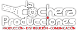 PRODUCCIONES LA COCHERA